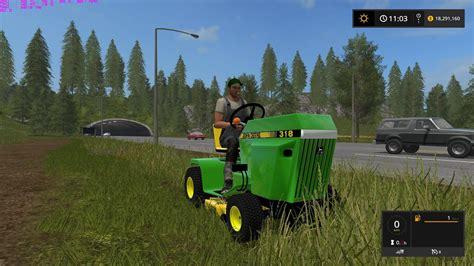 JOHN DEERE 318 V1.0 FS17 - Farming Simulator 17 mod / FS ...
