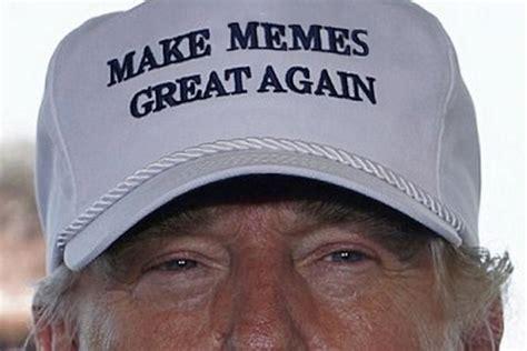 Make Memes Great Again - make memes great again donald trump know your meme