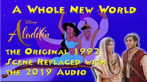 Aladdin 1992 A Whole New World 2019 Audio Replaced with