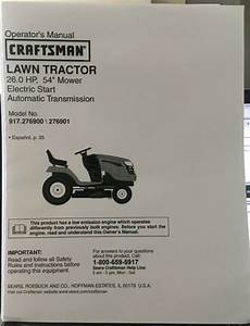Owner U2019s Manual Sears Craftsman 26 Hp Lawn Tractor 54