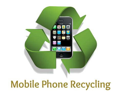 mobile recycle mobile phone recycling promoting proper disposal of