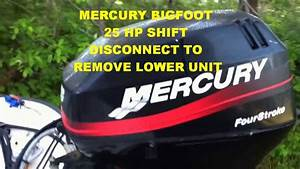 Mercury Bigfoot 25 Hp Shift Disconnect For Lower Unit And