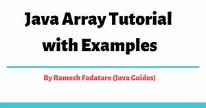 Java Array Tutorial With Examples