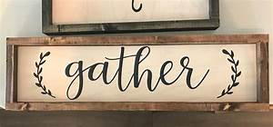 Wood, Sign, Quote, Custom, Cute, Home, Decor, Simple, Gather