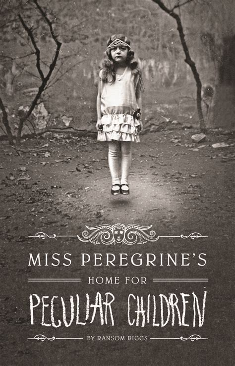 Miss Peregrine S Home For Peculiar Children by Miss Peregrine S Home For Peculiar Children Featuring