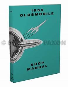 1955 Oldsmobile Repair Shop Manual Original