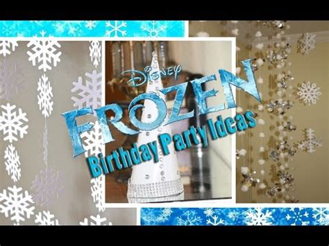 simple diy frozen birthday party decoration ideas youtube