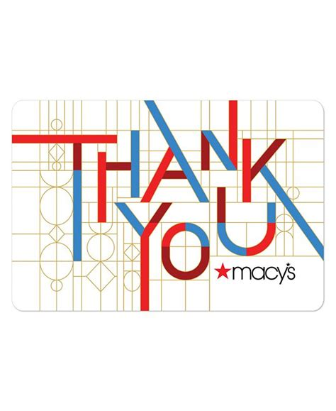 You can choose a custom amount or pick from $10, $50, $100 or $500 values. Macy's Thank You E-Gift Card & Reviews - Gift Cards - Macy's