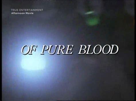 pure blood tv   lee remick patrick mcgoohan