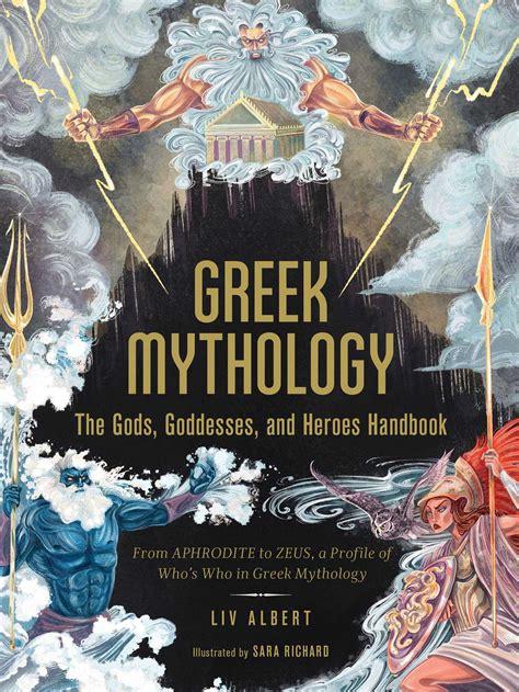 Greek Mythology: The Gods, Goddesses, and Heroes Handbook ...