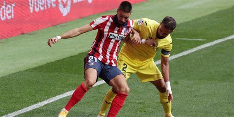 Atlético de Madrid vs Villarreal | Ver EN VIVO ONLINE y TV ...