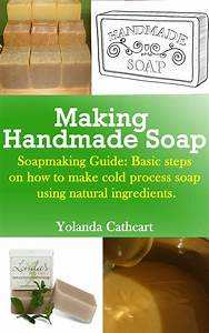This Manual Is A Guide On How To Make Handmade Cold