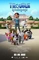 Trouble | Movie Release, Showtimes & Trailer | Cinema ...
