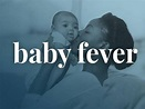 What Does 'Baby Fever' Mean? | Baby Fever Definition ...