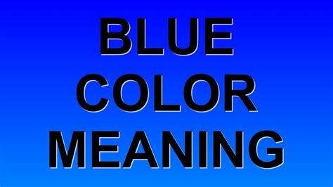 meaning of color blue blue color meaning