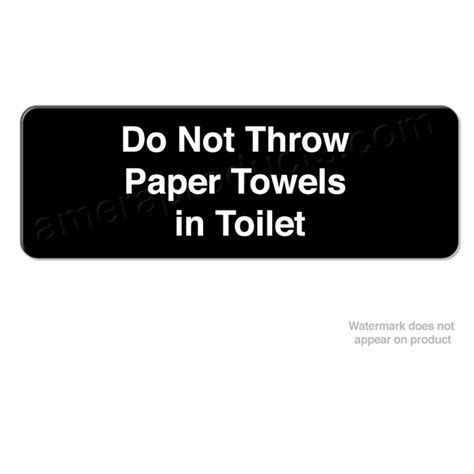 """CSE 93TP """"Do Not Throw Paper Towels in Toilet"""" Custom"""