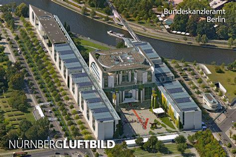 Bundeskanzleramt Berlin by Bundeskanzleramt Berlin Luftaufnahme