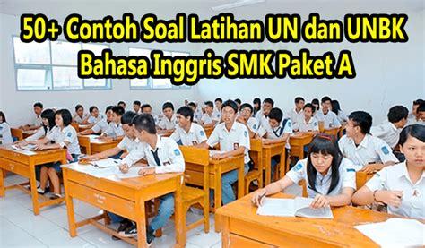 Berikut ini adalah rincian soal pg bahasa indonesia kelas 12 sma/ma semester 1. 27+ Contoh Soal Un Bahasa Inggris Kelas 12 Smk - Kumpulan ...