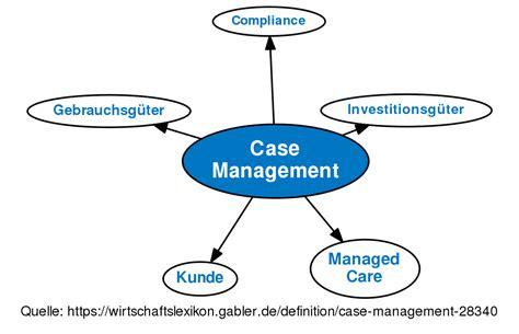 case management definition gabler wirtschaftslexikon