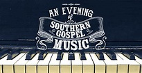 An Evening Of Southern Gospel Music - Lakeview Baptist Church