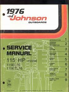 1976 Johnson Outboard 115hp Service Manual    115el76