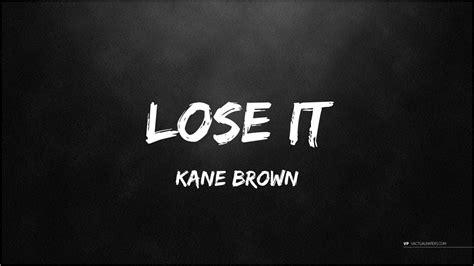 Kane Brown (lyrics)