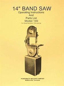 Powermatic 140 14 U0026quot  Band Saw Model Operating