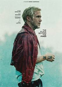 The Place Beyond The Pines  A Review Of Possibly The Best