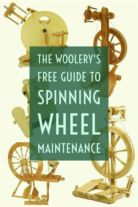 guide  spinning wheel maintenance