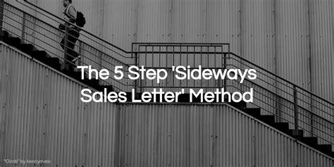 copywriters cruciblethe  step sideways sales letter