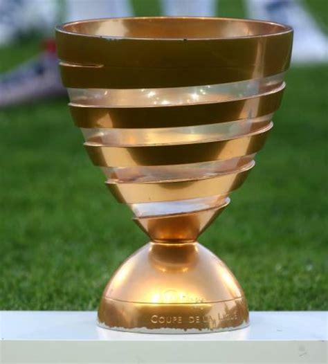 tirage coupe de la ligue coupe de la ligue le tirage int 233 gral des 1 8e de finale
