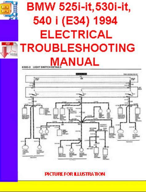 1994 Bmw 525i Wiring Diagram by Bmw 525i It 530i It 540i E34 1994 1995 Electrical