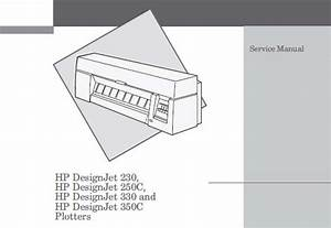 Hp Designjet 230  250c  330  350c Plotters Service Manual