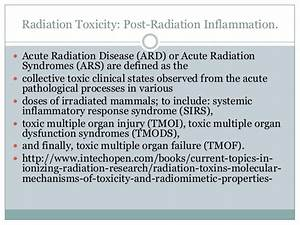 Radiation Toxicity: Post-Radiation Inflammation.