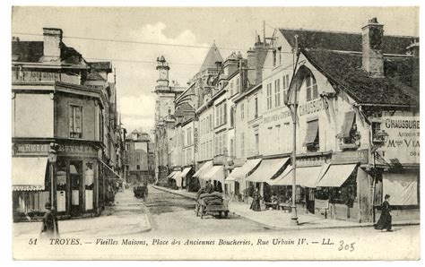 troyes vieilles maisons place des anciennes boucheries rue urbain iv