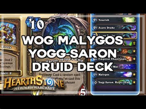 hearthstone wog malygos yogg saron druid deck youtube