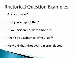 how to ask a rhetorical question in an essay