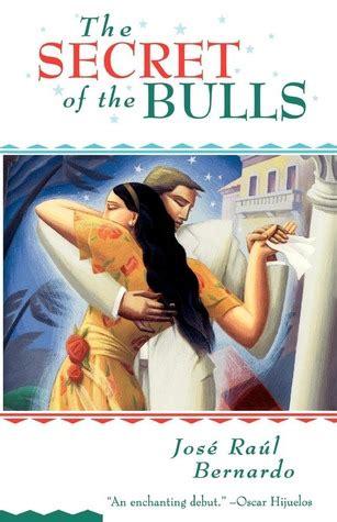 secret   bulls  jose raul bernardo reviews discussion bookclubs lists
