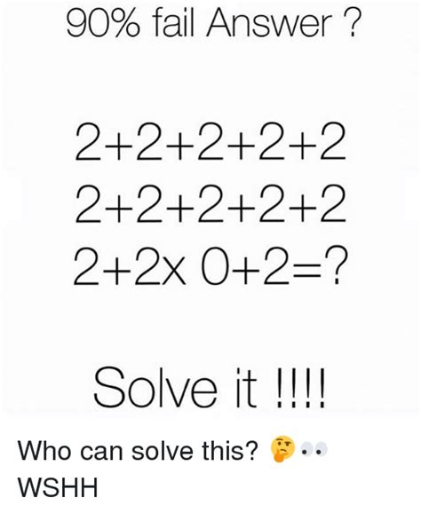 90% Fail Answer 2+2+2+2+2 2+2+2+2+2 2+2x 0+2? Solve It I I Ii Who Can Solve This? 🤔👀 Wshh Meme