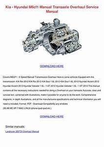 Kia Hyundai M6cf1 Manual Transaxle Overhaul S By