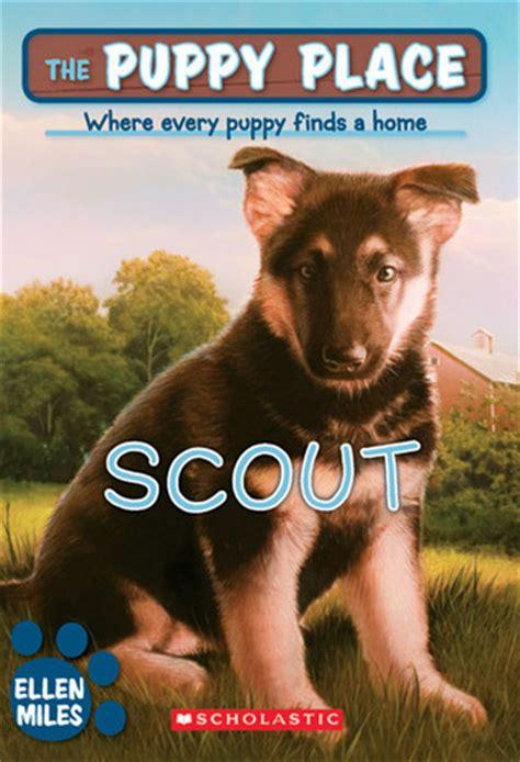 scout  puppy place   ellen miles