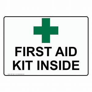 First Aid Kit Inside Sign NHE-16664 Emergency Response