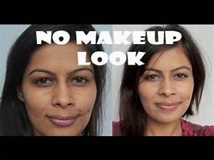 No makeup Look/ Natural Look | Indian Beauty Guru - YouTube