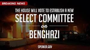 Boehner to Establish Select Committee on Benghazi ...