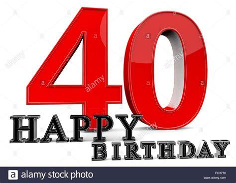 Was soll ich zum 40. Happy Birthday zum 40. Geburtstag Stock Photo, Royalty ...