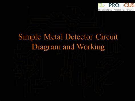 Simple Metal Detector Circuit Diagram Working