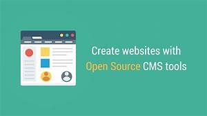Open Source CMS: 12 Great Website Creation Tools