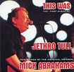 Mick Abrahams - This Was The First Album Of Jethro Tull ...
