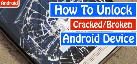 how to unlock android phone how to unlock android phone if it gets locked due to any