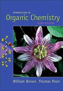 Introduction to Organic Chemistry / Edition 3 by William H ...